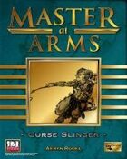 Master at Arms: Curse Slinger
