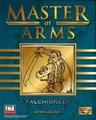 Master at Arms: Falchioneer