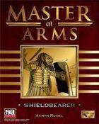 Master at Arms: Shieldbearer