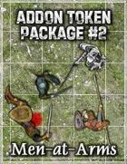 Addon Token Package #2: Men-at-Arms