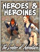 Heroes & Heroines - The Ladies of Adventure