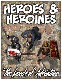 Heroes & Heroines - The Lords of Adventure