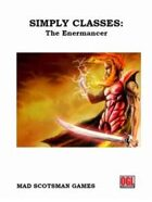 Simply Classes: The Enermancer