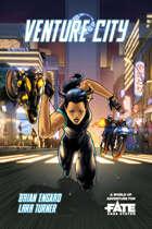 Venture City • A Superpunk Sourcebook for Fate Core