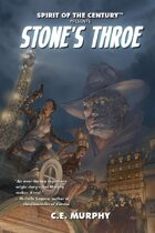 Spirit of the Century Presents: Stone's Throe