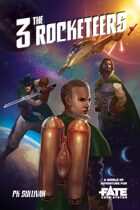 The Three Rocketeers • A World of Adventure for Fate Core