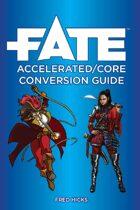 Fate Accelerated/Core Conversion Guide