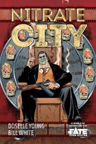Nitrate City • A World of Adventure for Fate Core