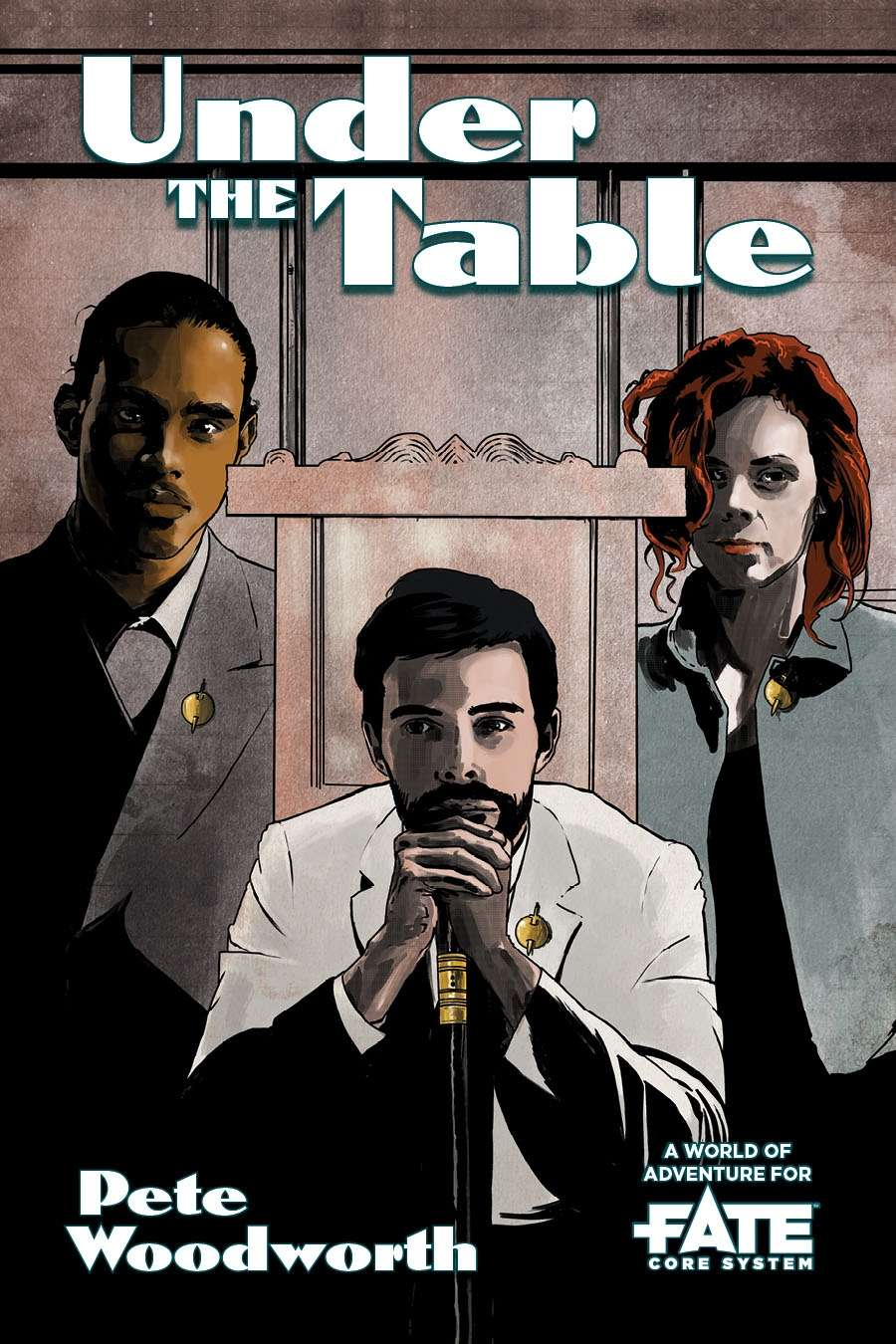 Under the Table • A World of Adventure for Fate Core