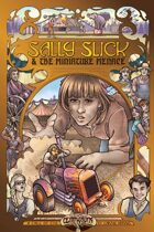 Sally Slick and the Miniature Menace: A Young Centurions Novel