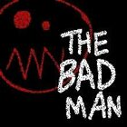 Don't Rest Your Head: The Bad Man