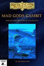 Mad God's Gambit