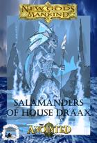 Salamanders of House Draax