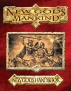 New Gods of Mankind New God's Handbook 1st Edition
