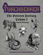 The Petersen Bestiary Volume 2
