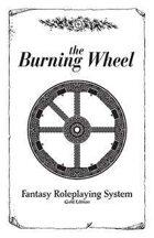 Burning Wheel Gold: Hub and Spokes