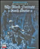 The Black Fortress: Death Master