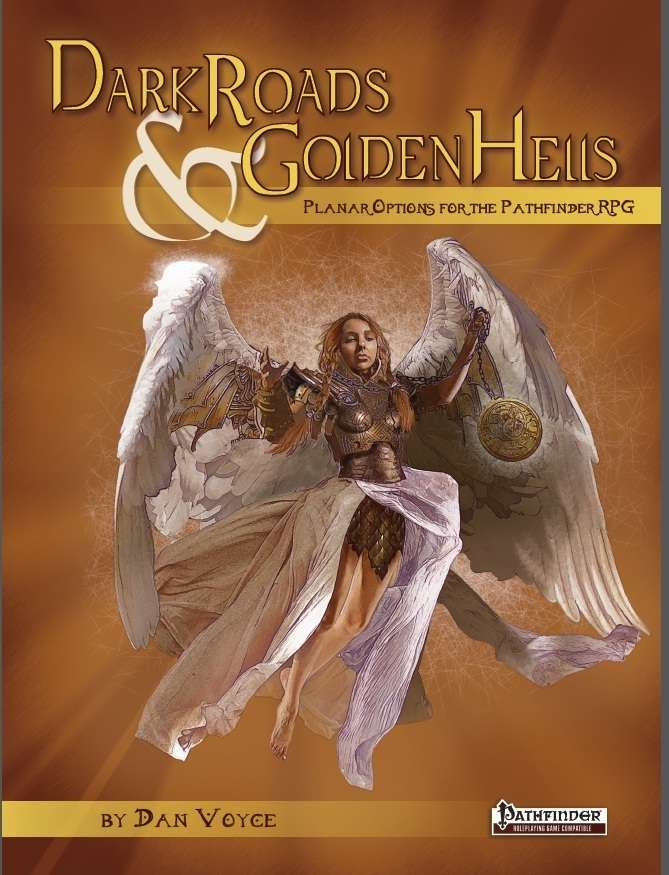 Dark Roads & Golden Hells (Pathfinder RPG)