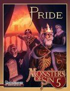 Monsters of Sin 5: Pride (Pathfinder RPG)