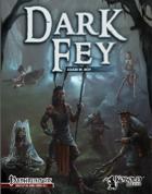 Dark Fey (Pathfinder RPG)