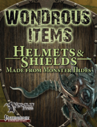 Wondrous Items 2: Helmets & Shields from Monster Hides