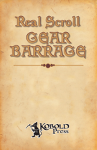 Real Scroll 4: Gear Barrage (Pathfinder RPG)