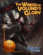 The Wreck of Volund's Glory (13th Age RPG Adventure)