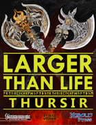 Larger than Life 1: Thursir Giants