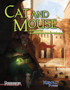 Cat & Mouse for Pathfinder Roleplaying Game
