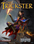 New Paths 8: the Trickster (Pathfinder RPG)
