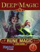 Deep Magic: Rune Magic