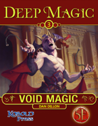 Deep Magic: Void Magic