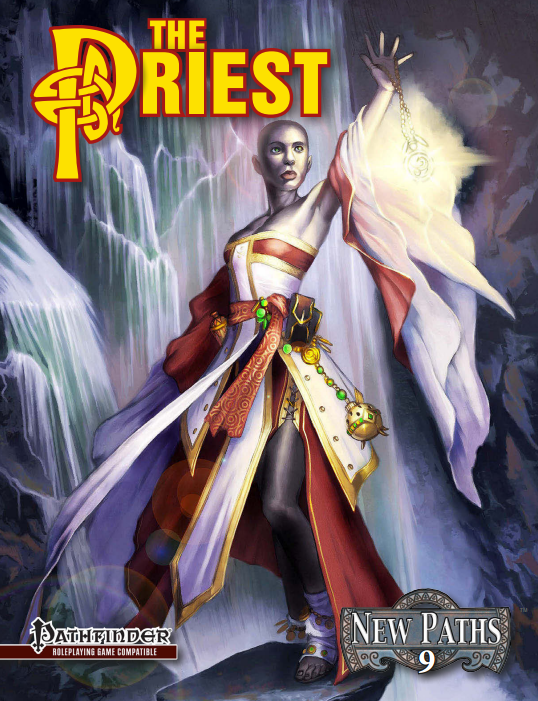 New Paths 9: the Priest (Pathfinder RPG)