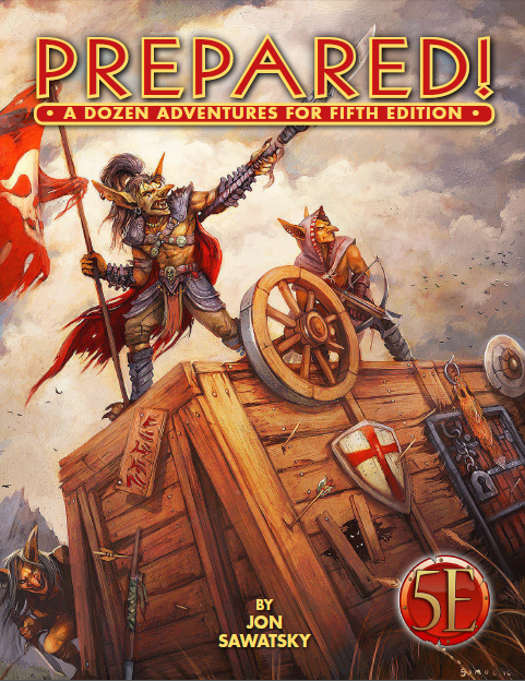 Prepared! One Shot Adventures for 5th Edition - Kobold Press