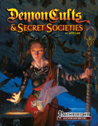Demon Cults & Secret Societies for PFRPG