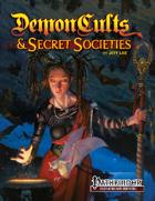 Demon Cults & Secret Societies for PFRPG