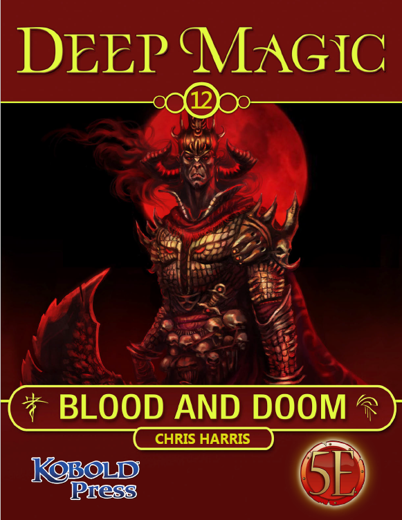 Deep Magic: Blood & Doom for 5th Edition