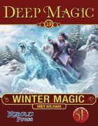 Deep Magic: Winter Magic for 5th Edition