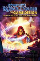 Complete KOBOLD Guide to Game Design, 2nd Edition