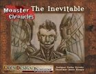 Monster Chronicles: the Inevitable