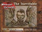 Monster Chronicles: the Inevitable