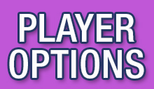 Player Options