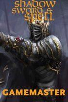 Shadow, Sword & Spell: Gamemaster