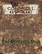 Colonial Gothic: The Defeated Dead