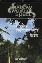 Shadow, Sword & Spell: Under Pashuvanam's Lush