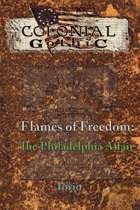Flames of Freedom: The Philadelphia Affair