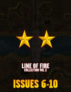 Line of Fire - The General Collection II Issues #6 - #10