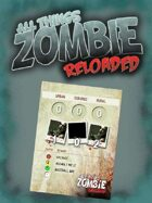 All Things Zombie: Reloaded Event Cards