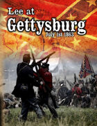 Lee at Gettysburg: The Battle for Cemetery Ridge -Gold Edition