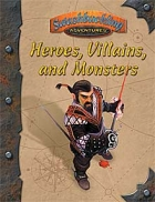Heroes, Villains & Monsters